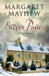 Bitter Poison: An English Village Cosy Featuring the Colonel