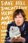 Dave Hill Doesn't...