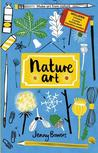 Little Collectors: Nature: Collect and create your own art from nature