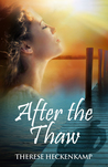 After the Thaw (Frozen Footprints #2)