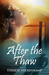 After the Thaw (Frozen Footprints Book 2)