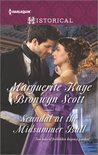 Scandal at the Midsummer Ball by Marguerite Kaye