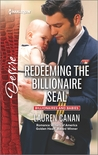 Redeeming the Billionaire SEAL (Billionaires and Babies, #70)