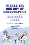 In case you run out of conversation - Business jokes