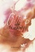 Gather (The Last Beholder, #2)