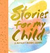 Stories for My Child (Guided Journal): A Mother's Memory Journal