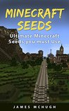 Minecraft Seeds: Ultimate Minecraft Seeds you must Use