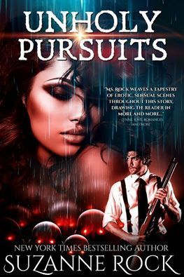 Unholy Pursuits by Suzanne Rock