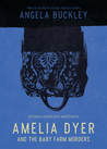 Amelia Dyer and the Baby Farm Murders