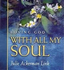 Loving God With All My Soul