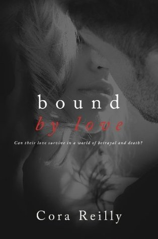 Bound by Love (Born in Blood Mafia Chronicles, #6)