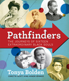 Pathfinders: African American Men and Women Who Made a Difference