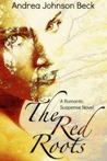 The Red Roots: The Ladies of Amaranthine