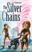The Silver Chains (Book 2 in the Mastermind Academy series)