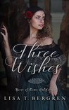 Three Wishes (River of Time: California, #1)