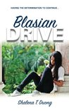 Blasian Drive - Having The Determination To Continue