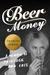 Beer Money by Frances Stroh