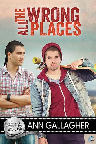 All the Wrong Places (Bluewater Bay, #14)