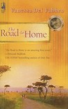 The Road to Home (South Africa Series, #1)