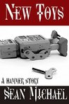 New Toys: A Hammer Story Collection (Hammer Club Book 35)