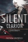 Silent Clarion: Rocks and Other Hard Places