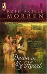 Dawn in My Heart (Regency #1)