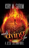 Worth Dying For (Jesse Sullivan #5)