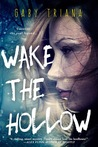 Cover of Wake the Hollow