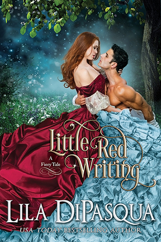 Little Red Writing (Fiery Tales, #5) by Lila DiPasqua — Reviews ...