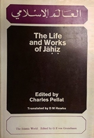 The Life and Works of Jahiz