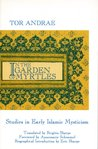 In the Garden of Myrtles: Studies in Early Islamic Mysticism