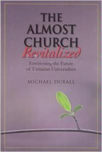 The Almost Church Revitalized by Michael Durall