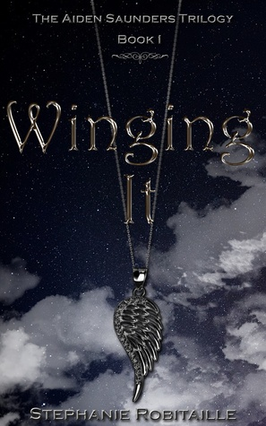 Winging It (The Aiden Saunders Trilogy, #1)
