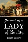 Journal of a Lady of Quality: Being the Narrative of a Journey from Scotland to the West Indies, North Carolina, and Portugal, in the years 1774 to 1776