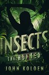 Insects: The Hunted