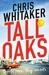 Tall Oaks by Chris Whitaker
