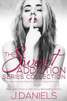 The Sweet Addiction Series Collection (Sweet Addiction, #1-3)