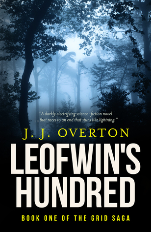 Leofwin's Hundred (The Grid Saga, #1)