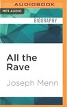 All the Rave: The Rise and Fall of Shawn Fanning's Napster