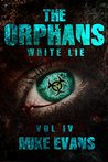 White Lie (The Orphans Zombies Book 4)