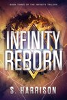 Infinity Reborn (The Infinity Trilogy #3)