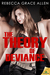 The Theory of Deviance (The Portland Rebels, #3)