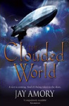 Darkening For A Fall (The Clouded World, #3)