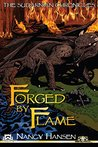 Forged by Flame: The Sudarnian Chronicles