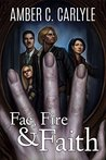Fae, Fire & Faith (Between the Veil Book 2)