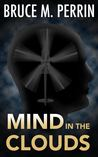 Mind in the Clouds (The Mind Sleuth, #2)
