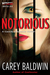 Notorious (Cassidy & Spenser, #3)