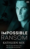 Impossible Ransom