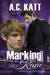 Marking Kane (Werewolves of Manhattan, #4)
