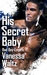 His Secret Baby (Bad Boy Empire #2)